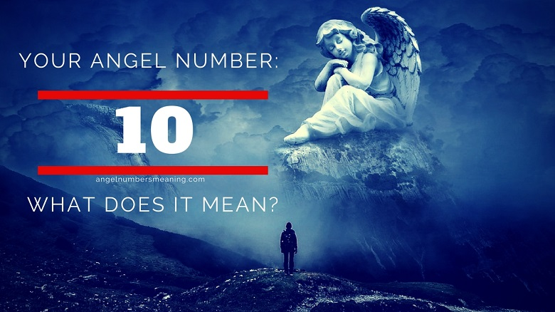 Angel Number 10 Meaning And Symbolism