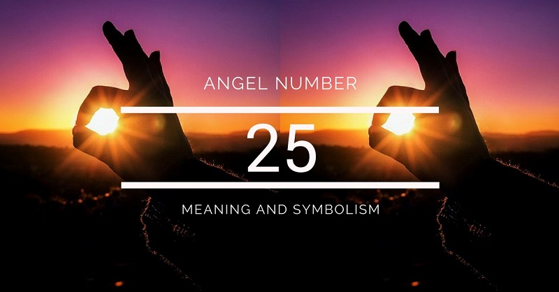 Angel Number 25 – Meaning and Symbolism