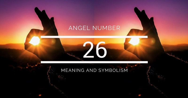 Angel Number 26 Meaning And Symbolism