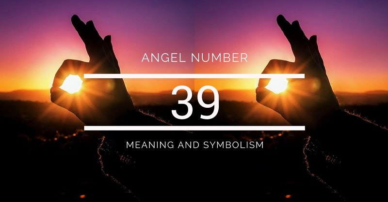 Angel Number 39 Meaning And Symbolism