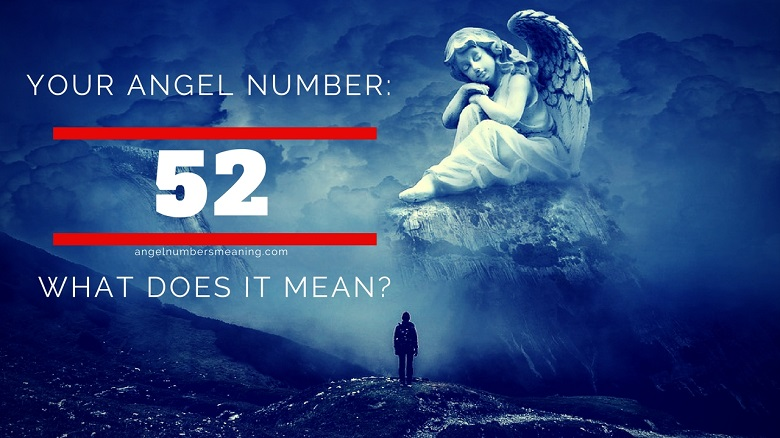 Angel Number 52 – Meaning and Symbolism