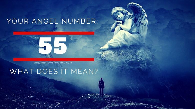 Angel Number 55 – Meaning and Symbolism
