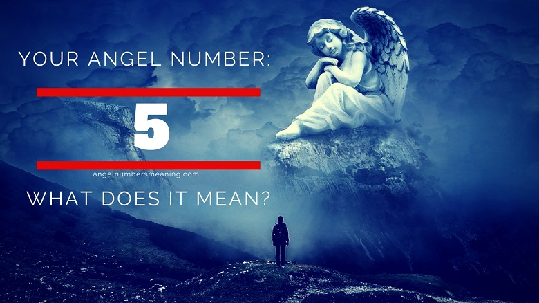 Angel Number 5 – Meaning and Symbolism