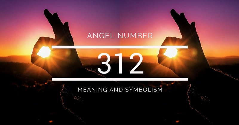 Angel Number 312 – Meaning and Symbolism