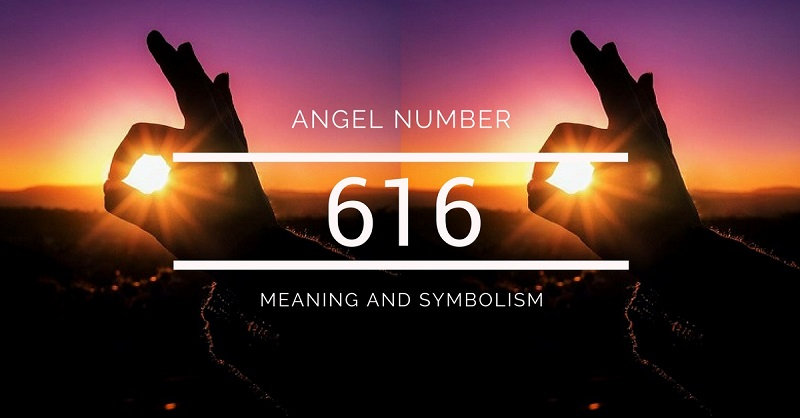 Angel Number 616 – Meaning and Symbolism