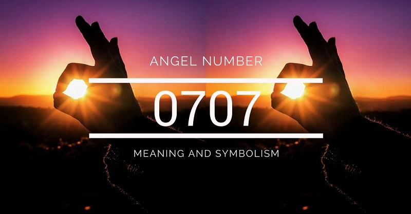 Angel Number 0707 – Meaning and Symbolism