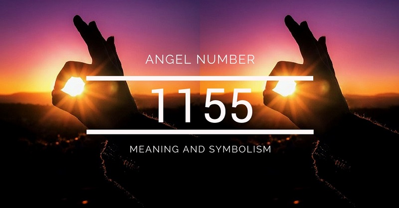 Angel Number 1155 – Meaning and Symbolism