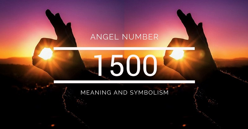 Angel Number 1500 – Meaning and Symbolism