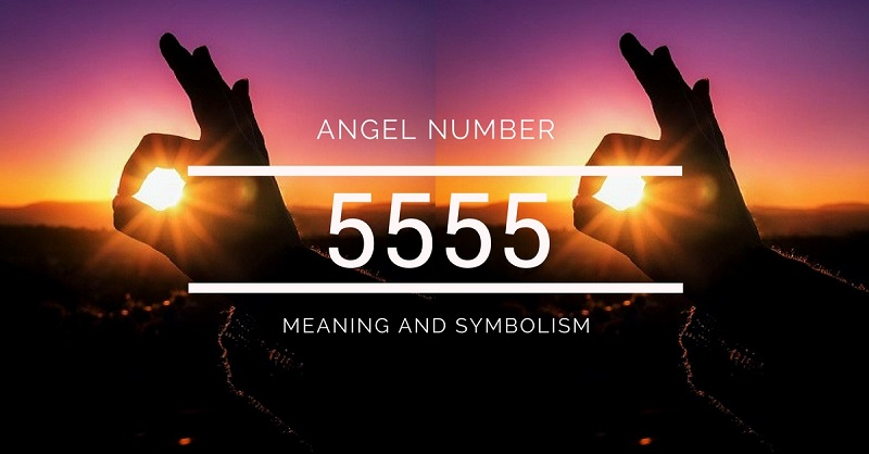 Angel Number 5555 – Meaning and Symbolism